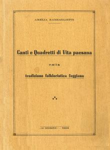 Amelia Rabbaglietti - Canti e quadretti di vita paesana