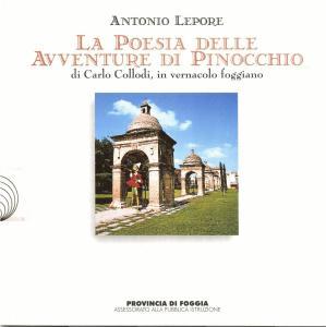 Antonio Lepore - La poesia delle avventure di Pinocchio