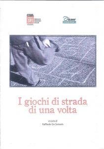 Raffaele De Seneen - I giochi di strada di una volta